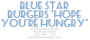 New Addition to Tenafly's Culinary Scene – BlueStarBurgers